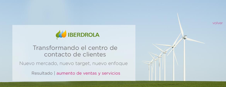 Iberdrola Transformando el centro de contacto de clientes