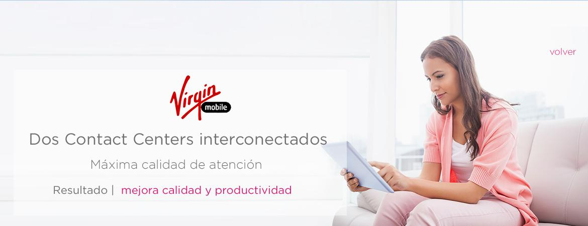 Virgin Mobile Dos Contact Centers interconectados